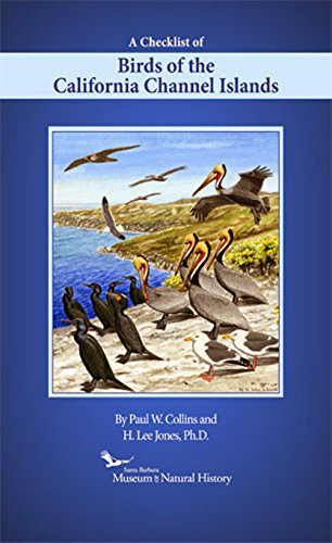 A Checklist of Birds of the California Channel Islands